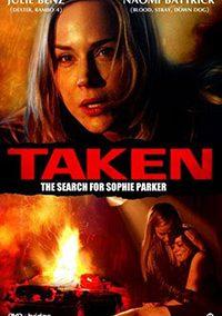 Taken: The Sophie Parker Story